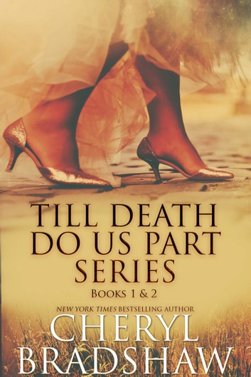 Till Death do us Part Series, Books 1-2 ebook by Cheryl Bradshaw