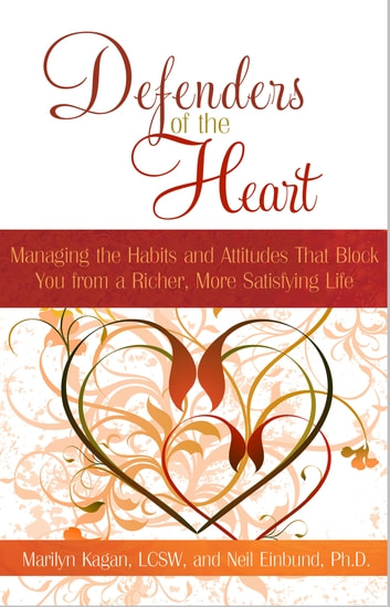 Defenders of the Heart ebook by Marilyn Kagan, LCSW,Neil Einbund