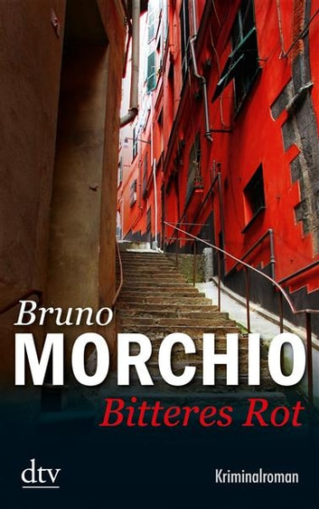Bitteres Rot - Kriminalroman ebook by Bruno Morchio