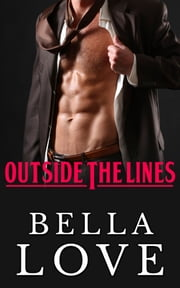 Outside The Lines ebook by Bella Love