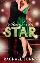 Stand-In Star ebook by Rachael Johns