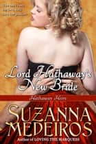 Lord Hathaway's New Bride ebook by Suzanna Medeiros