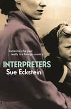 Interpreters ebook by Sue Eckstein