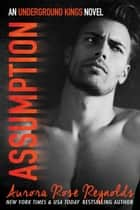 Assumption ebook by Aurora Rose reynolds