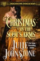 「Christmas in the Scot's Arms」(Julie Johnstone著)