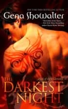 The Darkest Night (Lords of the Underworld, Book 1) ebook by Gena Showalter