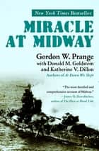 Miracle at Midway ebook by Gordon W. Prange, Donald M. Goldstein, Katherine V. Dillon
