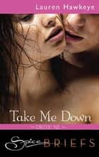 Take Me Down ebook by
