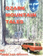 Ozark Mountain Tales ebook by Peggy Johnson