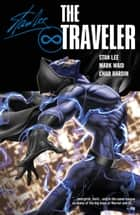 Stan Lee's Traveler Vol. 1 ebook by Stan Lee