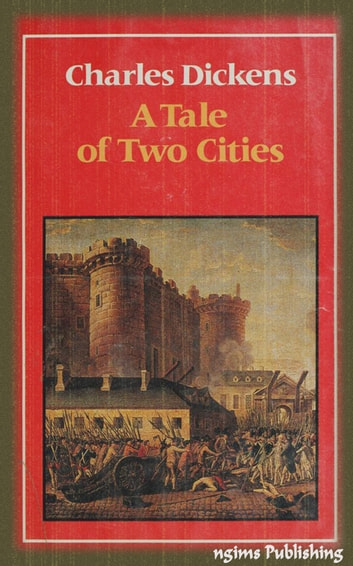 A Tale of Two Cities (Illustrated + FREE audiobook link + Active TOC) ebook by Charles Dickens