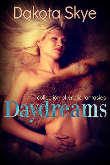 Daydreams ebook by Dakota Skye