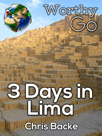 3 Days in Lima ebook by Chris Backe