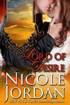 Lord of Desire ebook by Nicole Jordan
