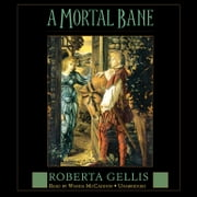A Mortal Bane audiobook by Roberta Gellis