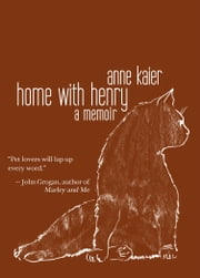 Home with Henry ebook by PS Books Division of Philadelphia Stories, Inc.