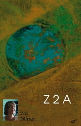 Z 2 A ebook by Dillner, Eva