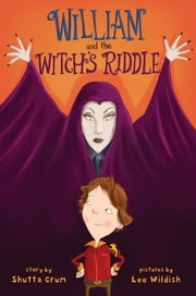 William and the Witch's Riddle ebook by Shutta Crum