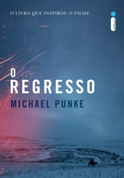 O regresso ebook by Michael Punke