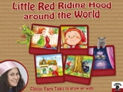 Little Red Riding Hood around the World with Fairy Milly - Classic Fairy Tales to grow up with ebook by Mariagrazia Bertarini,Valentina Falanga