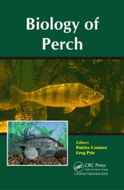 Biology of Perch ebook by Couture, Patrice