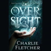 The Oversight audiobook by Charlie Fletcher