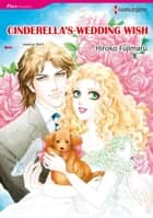 CINDERELLA'S WEDDING WISH (Harlequin Comics) - Harlequin Comics ebook by Jessica Hart, Hiroko Fujimaru