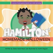Hamilton's Homemade Halloween ebook by James David Moore