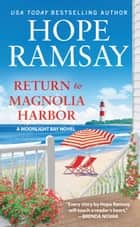 Return to Magnolia Harbor ebook by Hope Ramsay