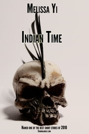 Indian Time ebook by Melissa Yi,Melissa Yuan-Innes
