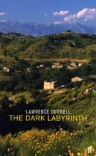 The Dark Labyrinth ebook by Lawrence Durrell