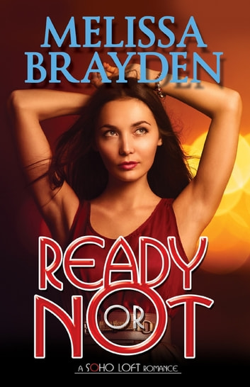 Ready or Not ebook by Melissa Brayden