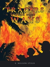 Tracers Work Both Ways ebook by E. Nelson Stiles