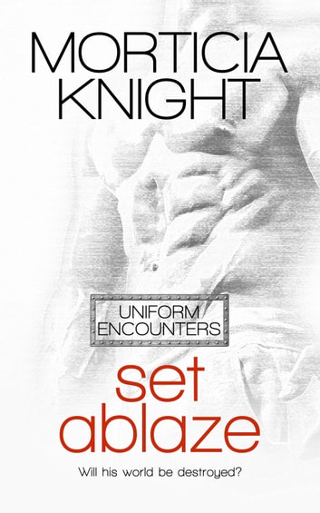 Set Ablaze ebook by Morticia Knight