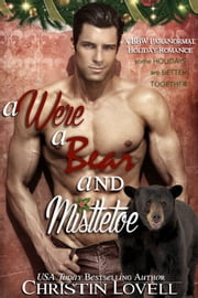 A Were A Bear and Mistletoe ebook by Christin Lovell
