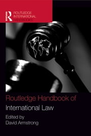 Routledge Handbook of International Law ebook by