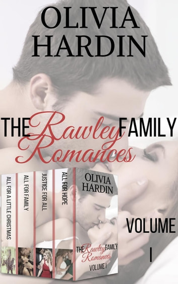 The Rawley Family Romances Volume I ebook by Olivia Hardin