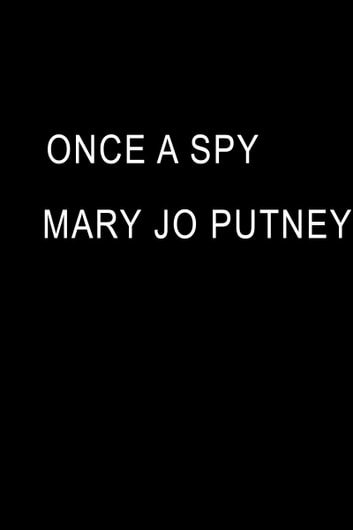 Once a Spy ebook by Mary Jo Putney