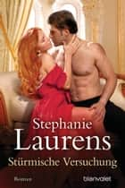 Stürmische Versuchung ebook by Stephanie Laurens,Jutta Nickel