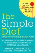 The Simple Diet ebook by Nancy J. Gustafson,James Anderson, M.D.