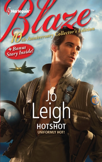 10th Anniversary Collector's Edition: Hotshot 電子書籍 by Jo Leigh