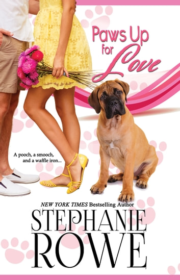 Paws Up for Love (Canine Cupids) ebook by Stephanie Rowe