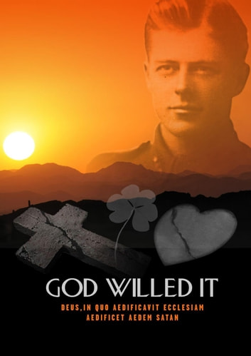 GOD WILLED IT ebook by Tony Bailey
