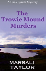 The Trowie Mound Murders ebook by Marsali Taylor