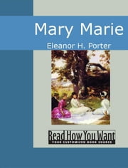 Mary Marie ebook by H. Porter Eleanor