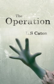 The Operation ebook by L. S. Caton