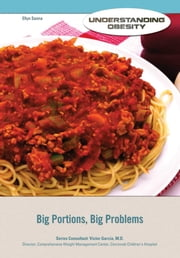 Big Portions, Big Problems ebook by Ellyn Sanna