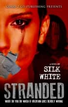 Stranded ebook by Silk White