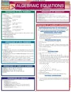 Algebraic Equations ebook by BarCharts, Inc