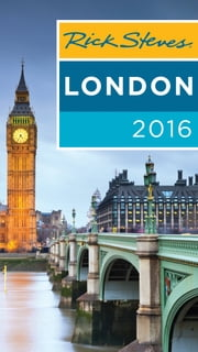 Rick Steves London 2016 ebook by Rick Steves,Gene Openshaw